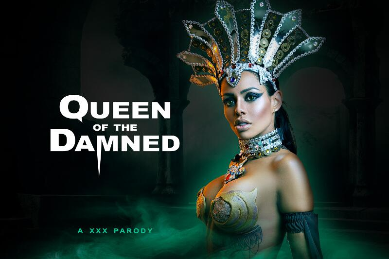 Queen of the Damned A XXX Parody feat. Canela Skin - VR Porn Video