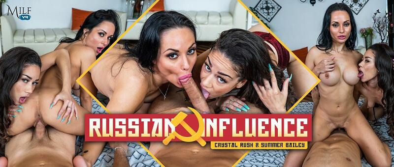 Russian Influence feat. Crystal Rush, Summer Bailey - VR Porn Video