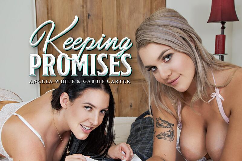Keeping Promises feat. Angela White, Gabbie Carter - VR Porn Video