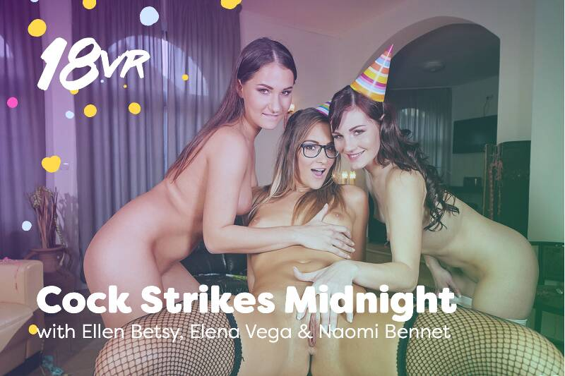 Cock Strikes Midnight feat. Elena Vega, Ellen Betsy, Naomi Bennet - VR Porn Video