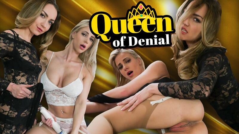 Queen of Denial feat. Nathaly Cherie, Victoria Puppy - VR Porn Video