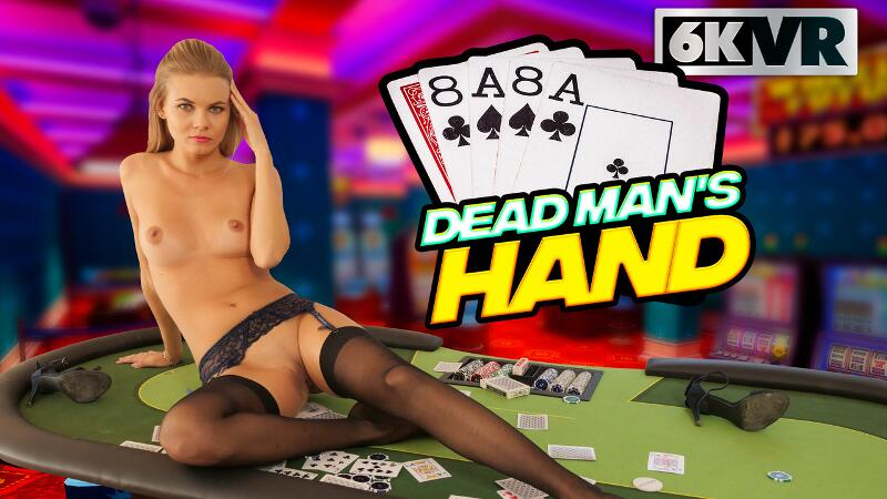 Dead Man's Hand feat. Kate Jones - VR Porn Video