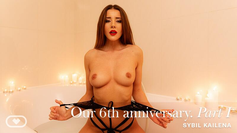 Our 6th anniversary PART I feat. Sybil A - VR Porn Video
