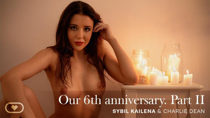 Our 6th anniversary PART II feat. Sybil A - VR Porn Video