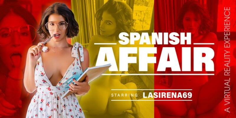 Spanish Affair feat. LaSirena69 - VR Porn Video