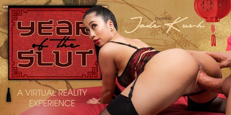 Year of the Slut feat. Jade Kush - VR Porn Video