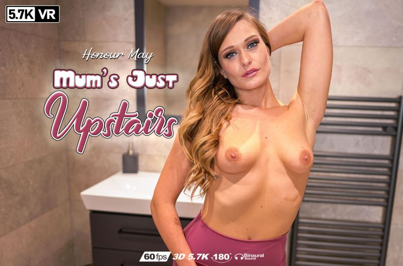 Mum's Just Upstairs feat. Honour May - VR Porn Video