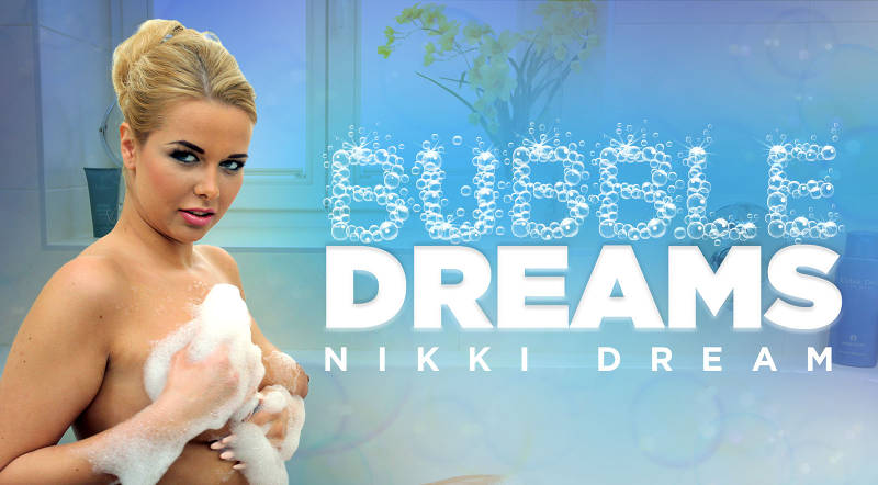Bubble Dreams feat. Nikky Dream - VR Porn Video