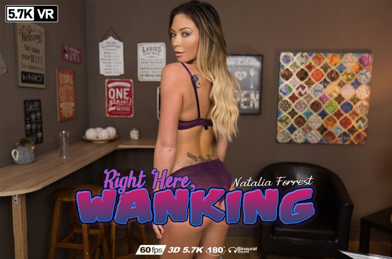 Right Here, Wanking feat. Natalia Forrest - VR Porn Video