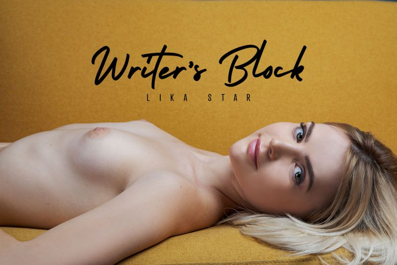 Writer's Block feat. Lika Star - VR Porn Video