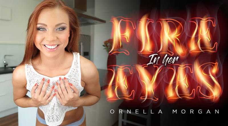 Fire In Her Eyes feat. Morgan Rodriguez - VR Porn Video
