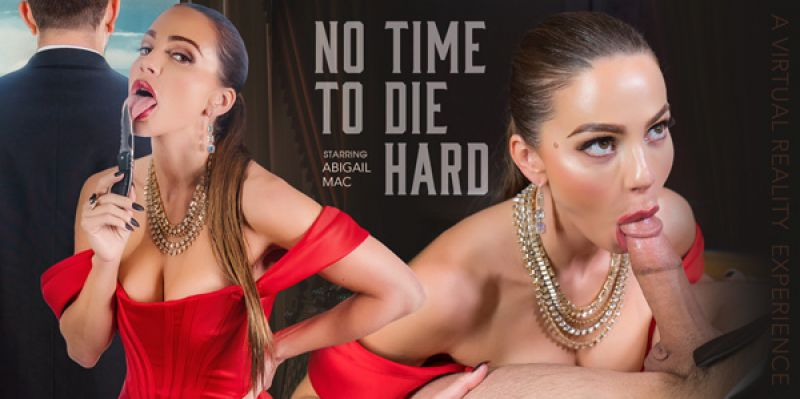 No Time to Die Hard feat. Abigail Mac - VR Porn Video