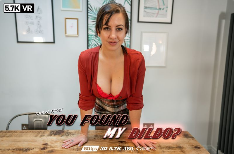 You Found My Dildo? feat. Tindra Frost - VR Porn Video