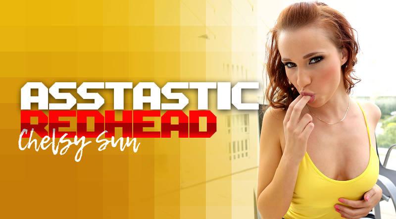 Asstastic Redhead feat. Chelsy Sun - VR Porn Video