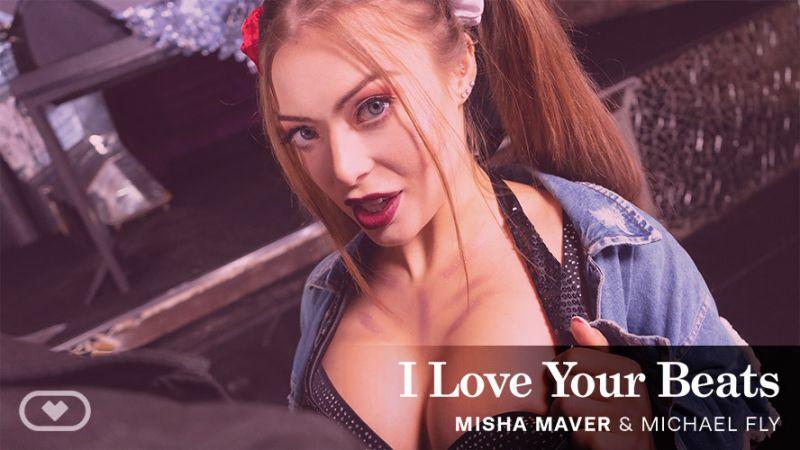 I Love Your Beats feat. Misha Maver - VR Porn Video