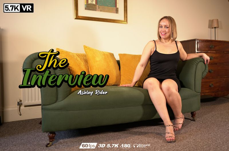 The Interview feat. Ashley Rider - VR Porn Video