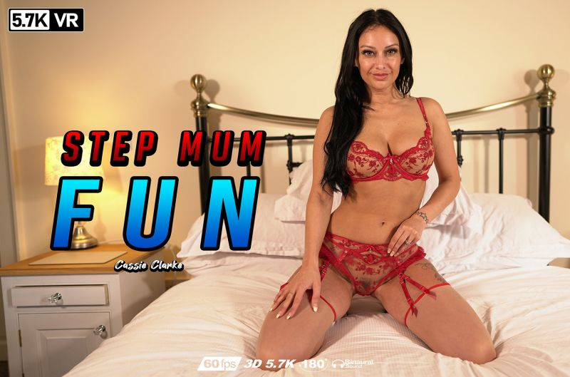 Step Mum Fun feat. Cassie Clarke - VR Porn Video
