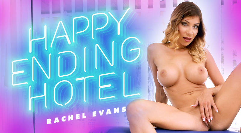 Happy Ending Hotel feat. Rachel Evans - VR Porn Video