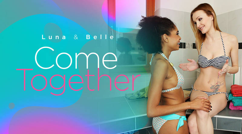 Luna and Belle come together feat. Belle Claire, Luna Corazon - VR Porn Video