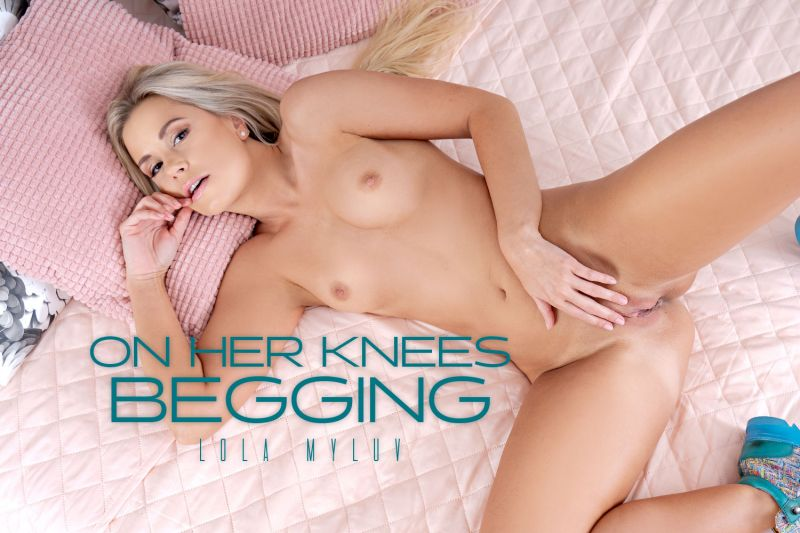 On Her Knees Begging feat. Lola Myluv - VR Porn Video