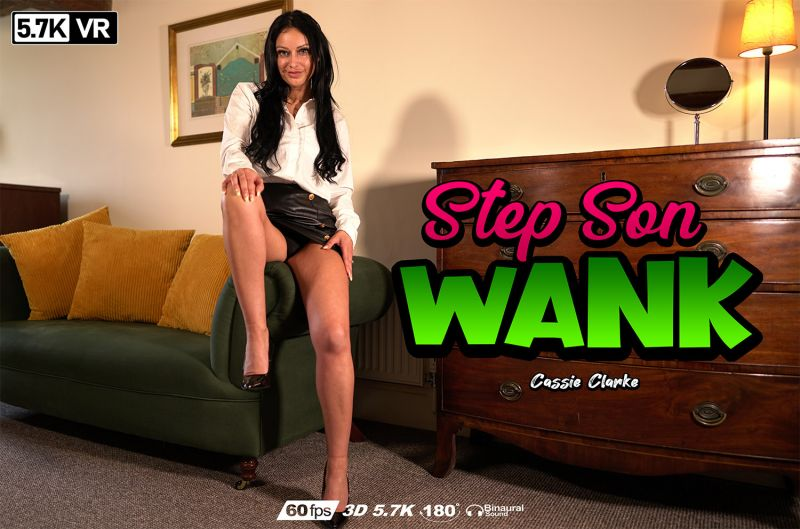 Step Son Wank feat. Cassie Clarke - VR Porn Video