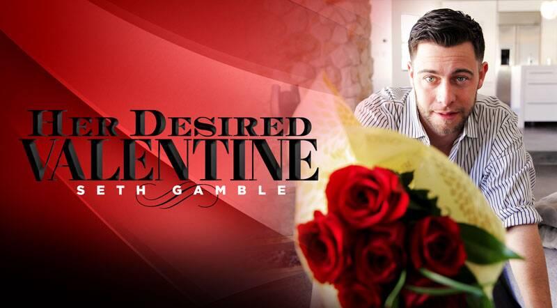 Her Desired Valentine feat. Seth Gamble - VR Porn Video