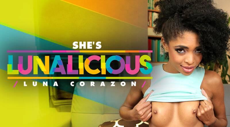 She's Lunalicious feat. Luna Corazon - VR Porn Video