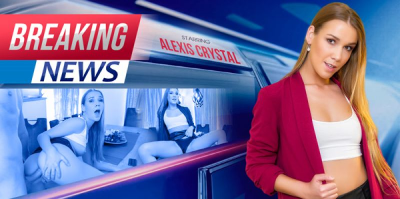 Breaking News feat. Alexis Crystal - VR Porn Video