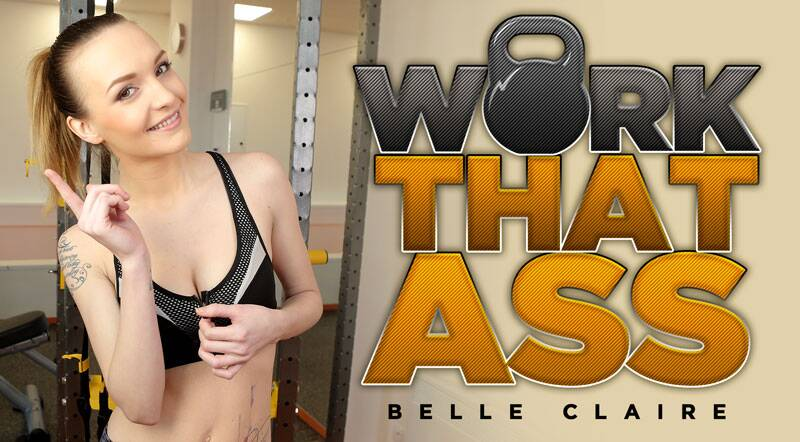 Work That Ass! feat. Belle Claire - VR Porn Video