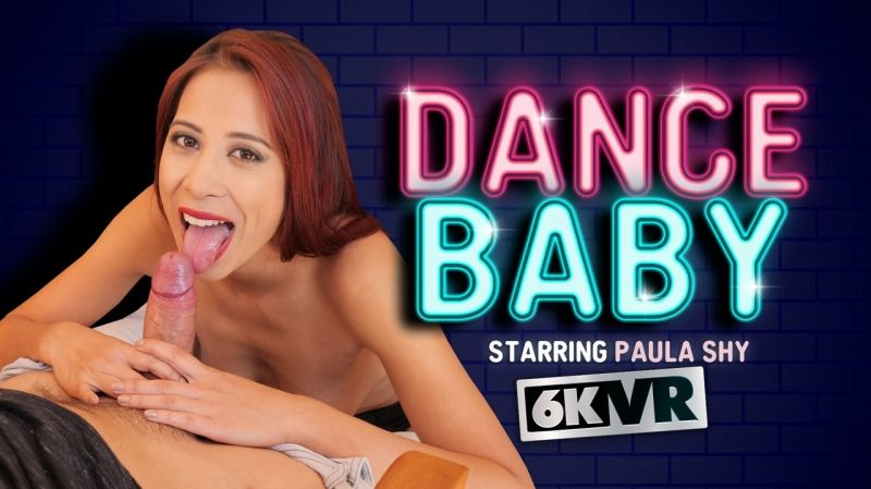 Dance Baby feat. Paula Shy - VR Porn Video