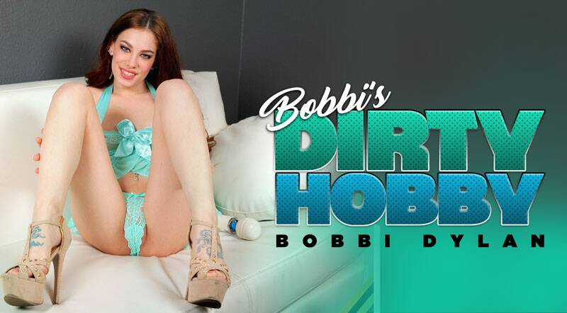 Bobbi's Dirty Hobby feat. Bobbi Dylan - VR Porn Video