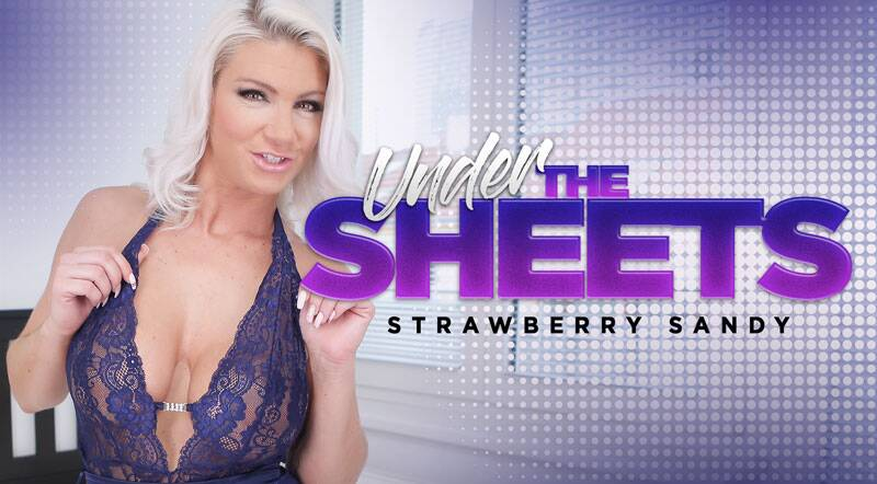Under The Sheets feat. Strawberry Sandy - VR Porn Video
