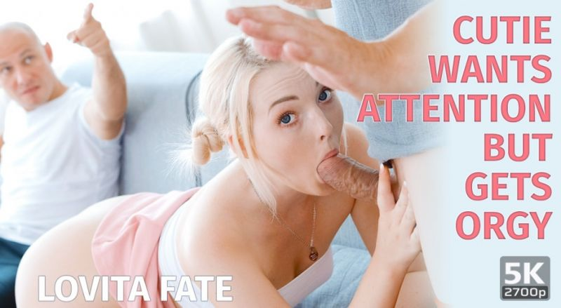 Cutie Wants Attention But Gets Orgy feat. Lovita Fate - VR Porn Video