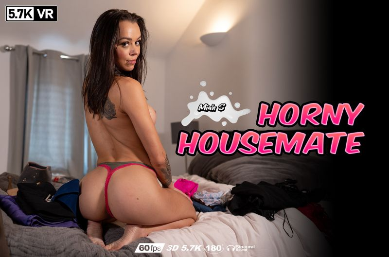 Horny Housemate feat. Miah S - VR Porn Video