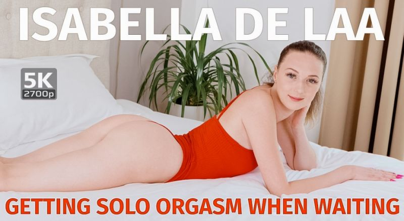 Getting Solo Orgasm When Waiting feat. Isabela De Laa - VR Porn Video