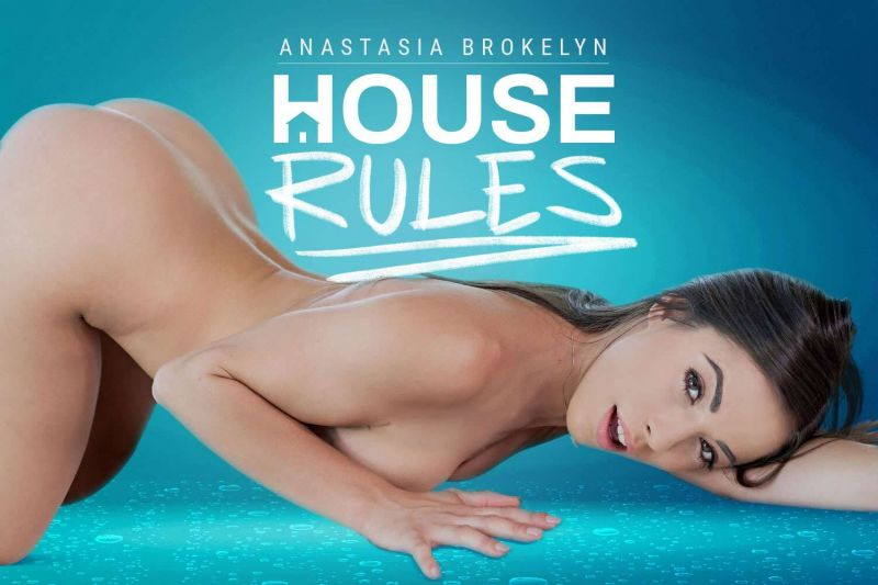 House Rules feat. Anastasia Brokelyn - VR Porn Video