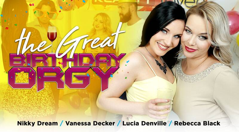 The Great Birthday Orgy feat. Lucia Denvile, Nikky Dream, Rebecca Black, Vanessa Decker - VR Porn Video