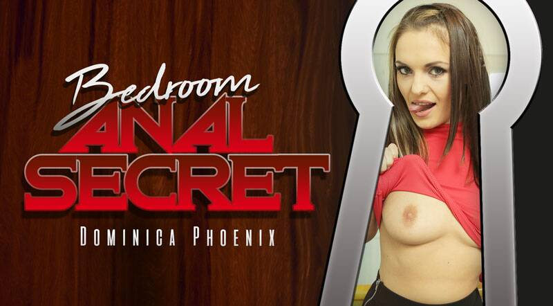 Bedroom Anal Secret feat. Dominica Phoenix - VR Porn Video