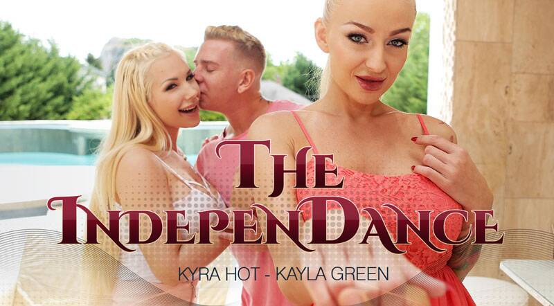 The IndepenDance feat. Kayla Green, Kyra Hot - VR Porn Video
