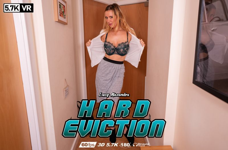 Hard Eviction feat. Lucy Alexandra - VR Porn Video
