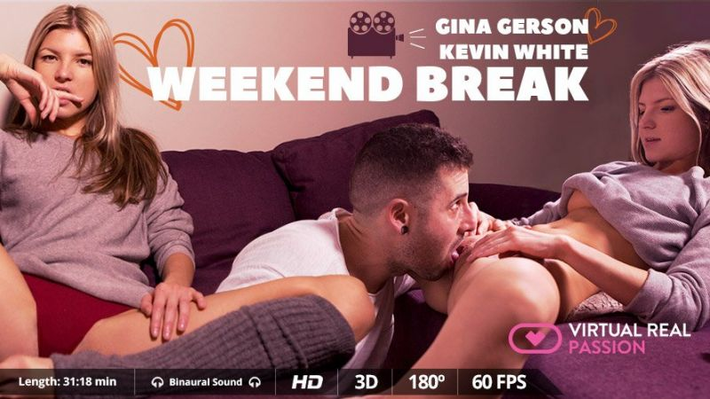 Weekend Break feat. Gina Gerson - VR Porn Video
