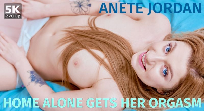 Home Alone Gets Her Orgasm feat. Anete Jordan - VR Porn Video