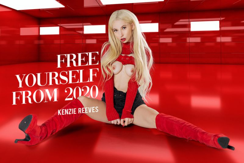 Free Yourself From 2020 feat. Kenzie Reeves - VR Porn Video