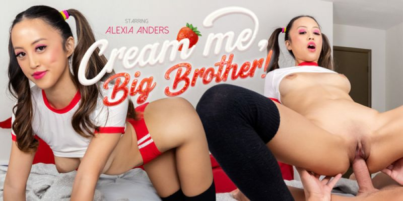 Cream Me, Big Brother! feat. Alexia Anders - VR Porn Video