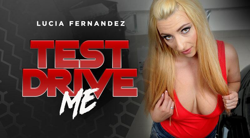 Test Drive Me feat. Lucia Fernandez - VR Porn Video