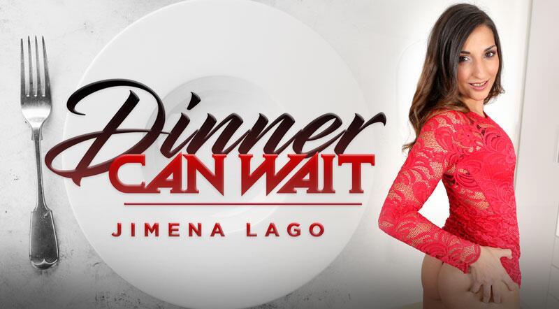Dinner Can Wait feat. Jimena Lago - VR Porn Video