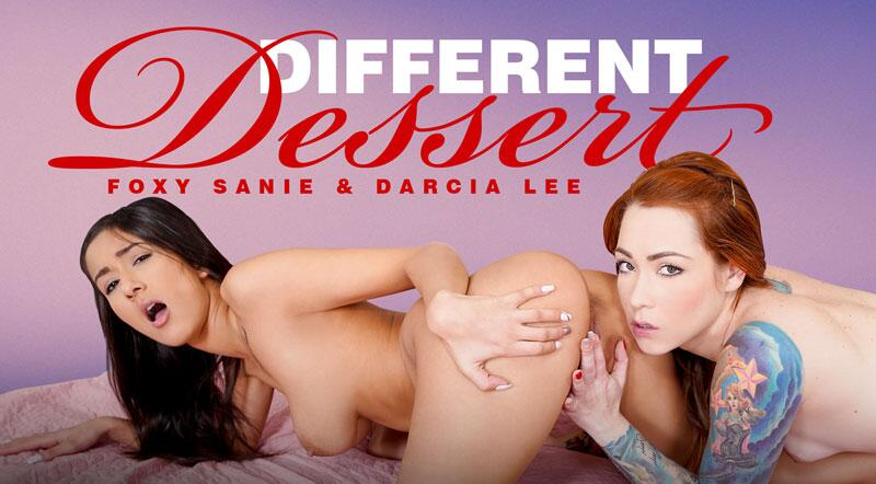 Different Dessert feat. Darcia Lee, Foxy Sanie - VR Porn Video