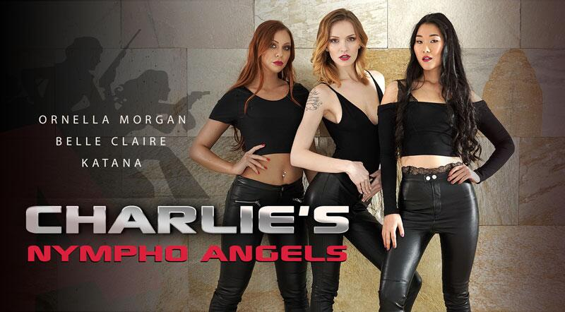 Charlie's Nympho Angels feat. Belle Claire, Katana, Morgan Rodriguez - VR Porn Video