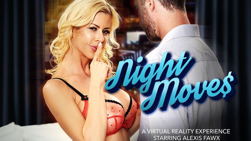 Night Moves feat. Alexis Fawx, Dylan Snow - VR Porn Video