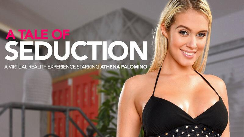 A Tale Of Seduction feat. Athena Palomino - VR Porn Video